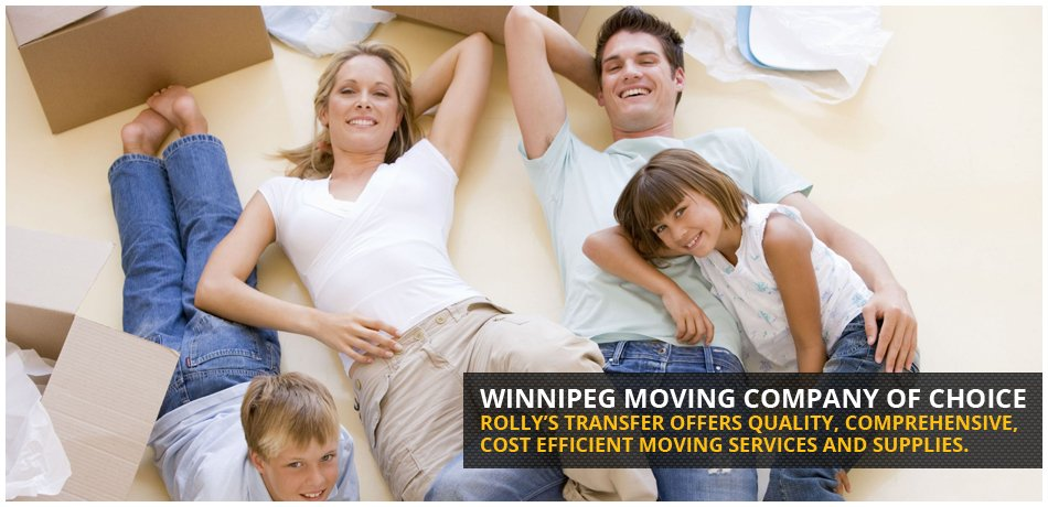 Winnipeg moving company of choice. Rolly's transfer offers quality, comprehensive, cost efficient moving services and supplies.